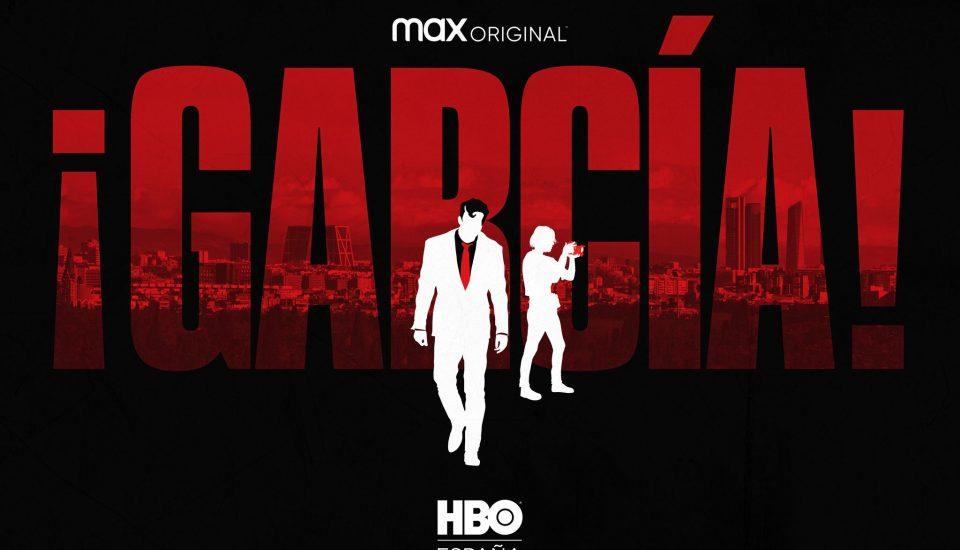 serie García en HBO